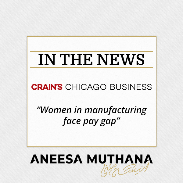Crain's Chicago Business - Women in manufacturing face pay gap