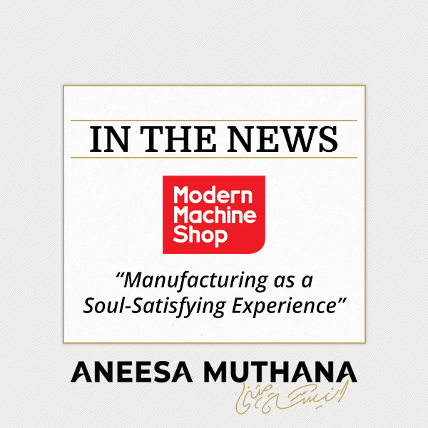 Modern Machine Shop - Manufacturing as a Soul-Satisfying Experience