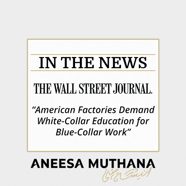 The Wall Street Journal - American Factories Demand White-Collar Education for Blue-Collar Work