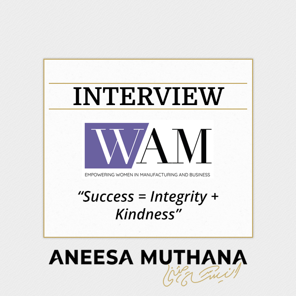 Women And Manufacturing Podcast - Success = Integrity + Kindness